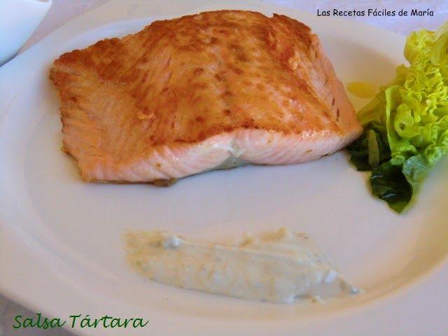 Comidas rápidas con pescado para niños Las Recetas Fáciles de María Salsa Tártara fácil y Salmón a la plancha