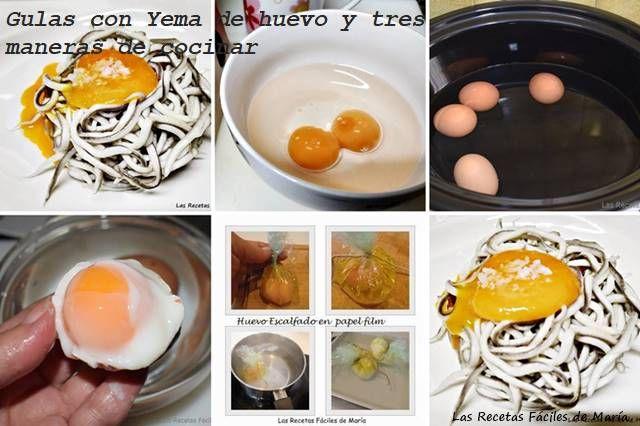 Gulas con Yema de Huevo y tres maneras de cocinar alternativas